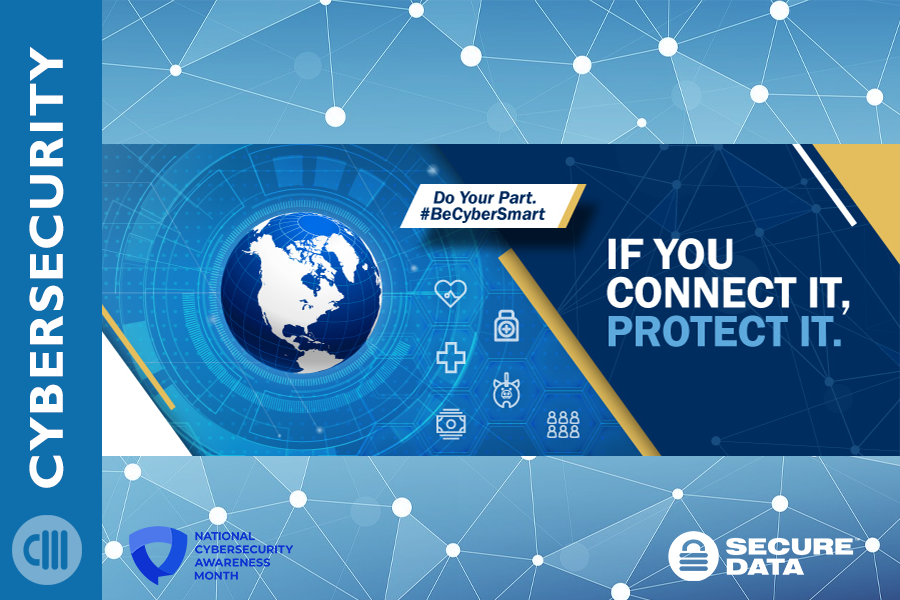 Connect It Protect It National Cybersecurity Month